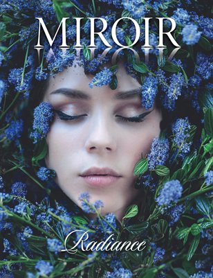 MIROIR MAGAZINE • Radiance • Kindra Nikole