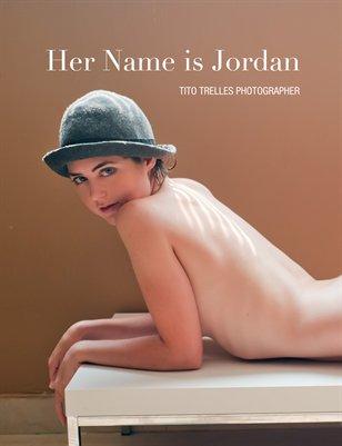 HER NAME IS JORDAN