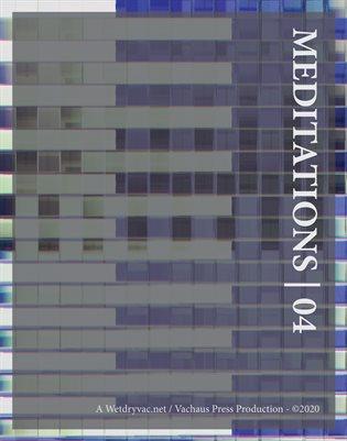 MEDITATIONS | 04