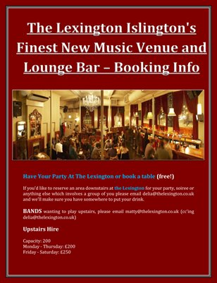 The Lexington Islington's Finest New Music Venue and Lounge Bar - Bookings Info