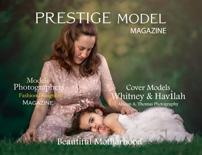 Prestige Models Magazine_ Beautiful Motherhood