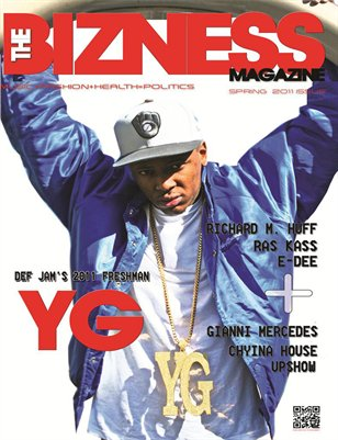The Bizness Magazine Spring 2011