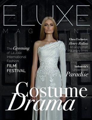 Eluxe Magazine Spring 2015 Costume Drama