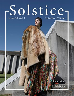 Solstice Magazine: Issue 30 Autumn/Winter Volume 1