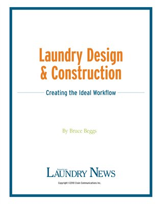 Laundry Design & Construction: Creating the Ideal Workflow