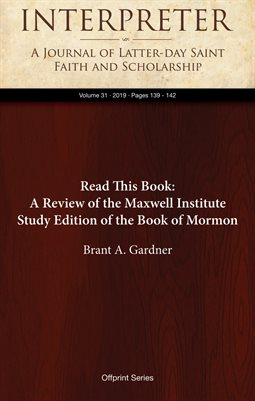 Read This Book: A Review of the Maxwell Institute Study Edition of the Book of Mormon