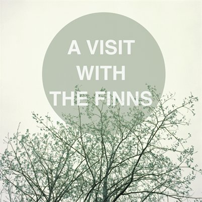 A Visit With The Finns