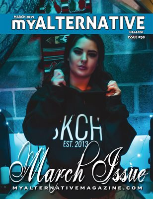 MyAlternative Magazine Issue 38 March 2019