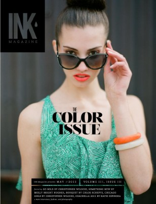 INK Magazine May 2011 // The Color Issue
