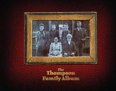 Thompson Family Album