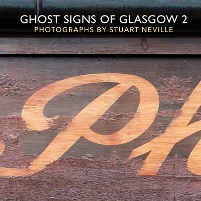 Ghost Signs of Glasgow 2