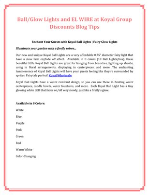 Ball/Glow Lights and EL WIRE at Koyal Group Discounts Blog Tips