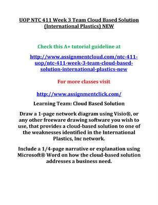 UOP NTC 411 Week 3 Team Cloud Based Solution (International Plastics) NEW