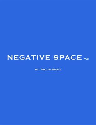 Negative Space v.2