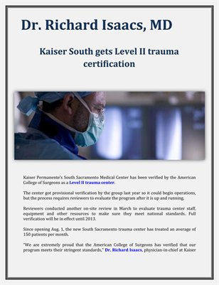 Dr. Richard Isaacs, MD: Kaiser South gets Level II trauma certification