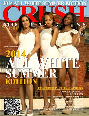 CRUSH Model Magazine 2014 Summer White Edition