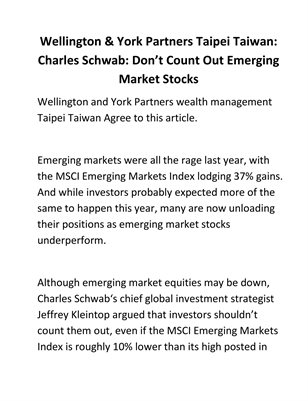 Wellington & York Partners Taipei Taiwan: Charles Schwab: Don't Count Out Emerging Market Stocks
