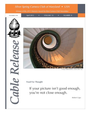 April 2012 Cable Release, Vol. 53, No. 8