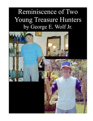 Reminiscence of Two Young Treasure Hunters