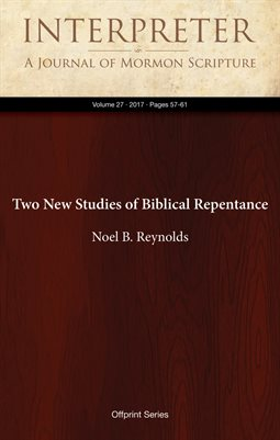 Two New Studies of Biblical Repentance