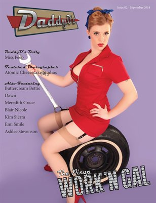 "DaddyO's Magazine - Issue 02 - September 2014  ""Work'n Gal"""