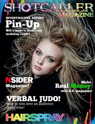"""Shotcaller Magazine - """"Hair Spray"""""""