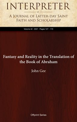 Fantasy and Reality in the Translation of the Book of Abraham