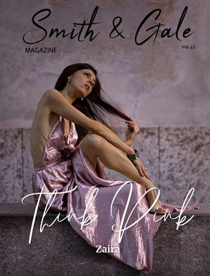 Smith and Gale Magazine Volume 47 Featuring Zaira