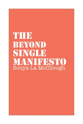 The Beyond Single Manifesto - Melonrind