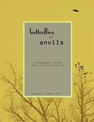 butterflies and anvils. fall. 2011