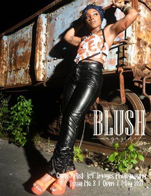 BLUSH Magazine | Issue 3 | Open