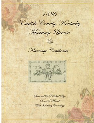 1886 Carlisle County, Kentucky Marriage License & Certificates