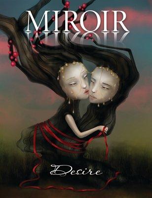 MIROIR MAGAZINE • Desire • Sonya Fu