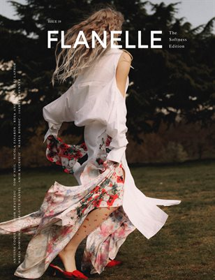 Flanelle Magazine Issue 19 - Softness Edition