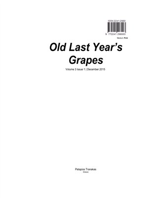 Old Last Year's Grapes Volume 3 Issue 1 December 2015 print edition