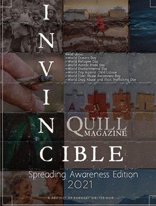 Invincible quill magazine - June 2021/ Awareness issue
