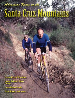 Adventure Rides in the Santa Cruz Mountains