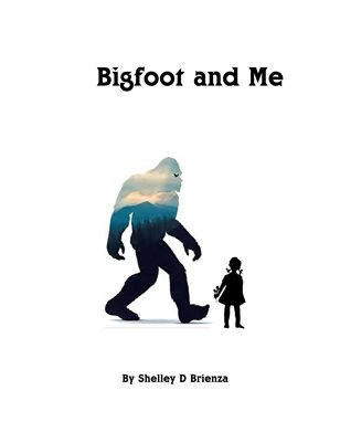 Bigfoot and Me