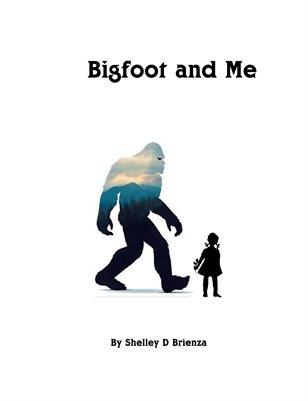 Bigfoot and Me