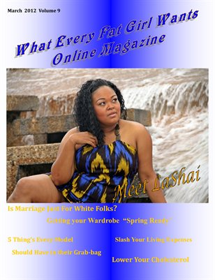 What Every Fat Girl Wants Magazine March 2012 vol 9