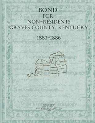 1883-1886 Bond for Non-Residents, Graves County, Kentucky