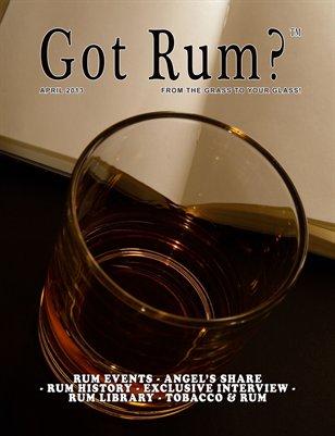 """Got Rum?"" April 2013"