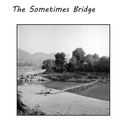 The sometimes Bridge