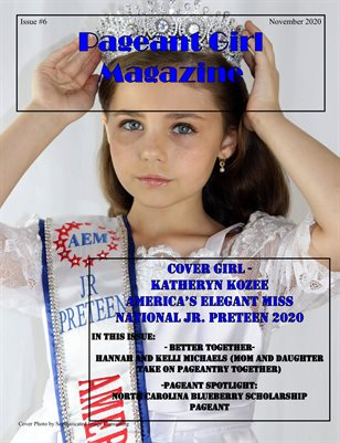 Pageant Girl Magazine Issue 6