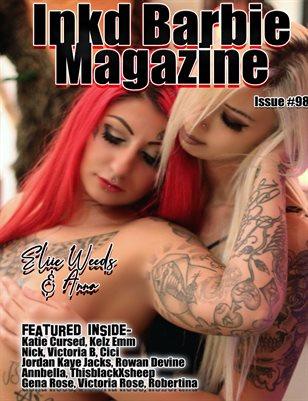 Inkd Barbie Magazine Issue #98 - Eliie Weeds & Anna