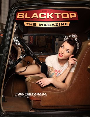 Blacktop Magazine SPE23 - Fuel Fed Fabada