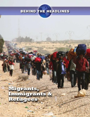 Migrants, Immigrants and Refugees