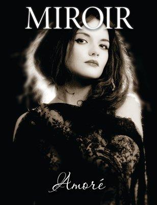 MIROIR MAGAZINE • Amoré • Rose Gabriel De La Lyre