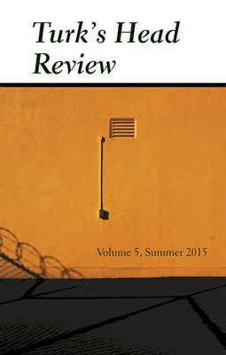 Turk's Head Review, Volume 5, Summer 2015