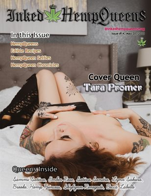 Inked HempQueens Magazine ~ Issue 14 ~ Tara Promer